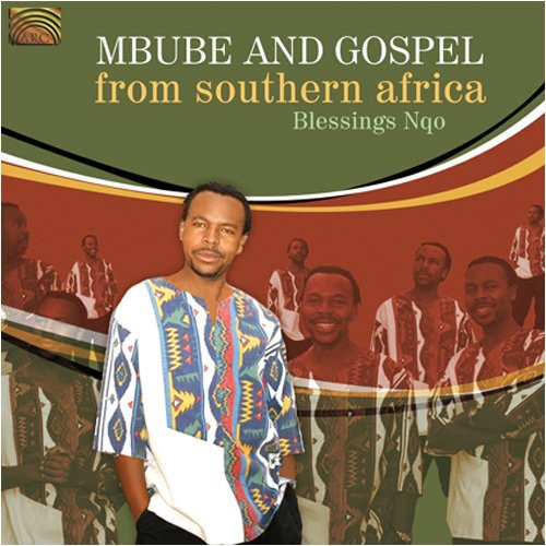Mbube and Gospel From Southern Africa
