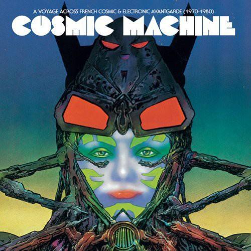 Cosmic Machine: Voyage Across French Cosmic /  Various