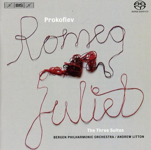 Romeo & Juliet: The Three Suites