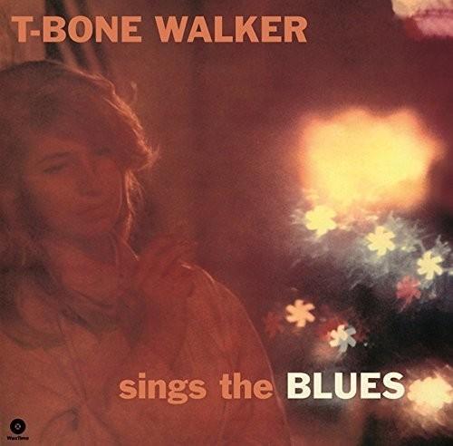 T Walker -Bone - Sings The Blues + 4 Bonus Tracks (Bonus Tracks)