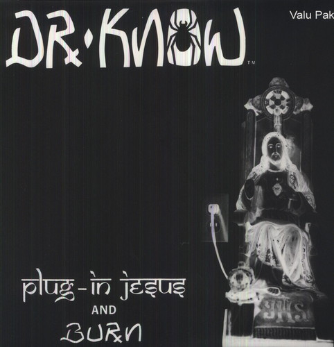 Dr. Know - Plug In Jesus / Burn [Colored Vinyl]