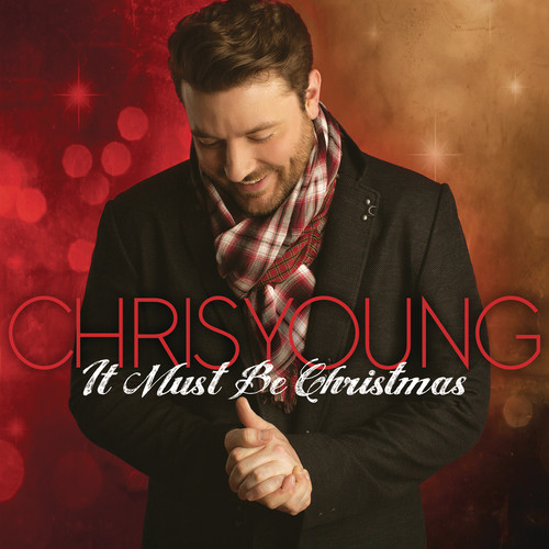 Chris Young - It Must Be Christmas