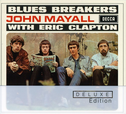 John Mayall - Blues Breakers With Eric Clapton (Deluxe Edition) [Remaster]