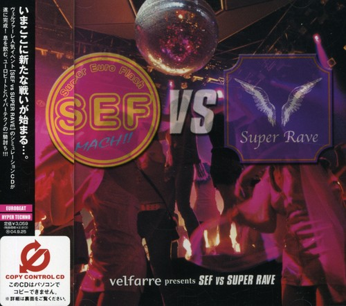 Velfarre Presents Sef Vs Super Rave /  Various [Import]