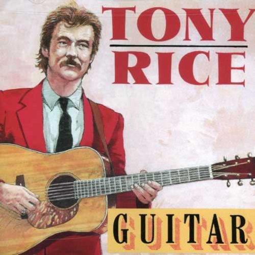 Tony Rice - Guitar