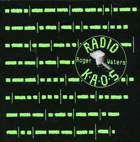 Roger Waters - Radio K.A.O.S. [Import]