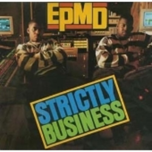 Strictly Business [Explicit Content]
