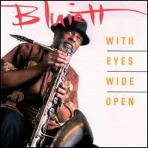 Hamiet Bluiett - With Eyes Wide Open