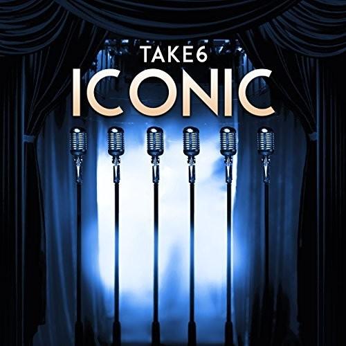 Take 6 - Iconic