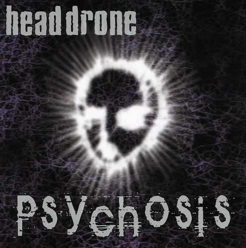 Head Drone : Psychosis