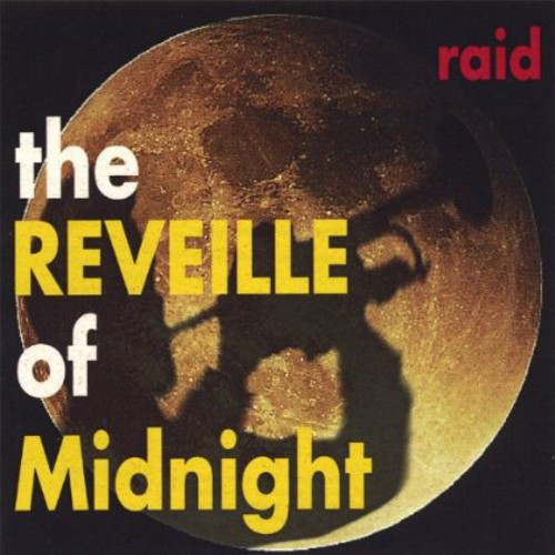 Raid : Reveille of Midnight