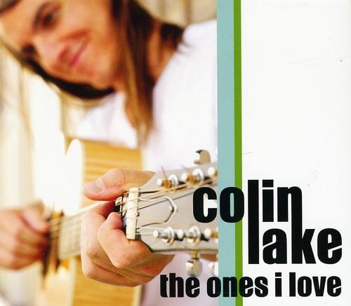 Colin Lake - Ones I Love