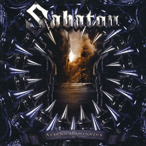 Sabaton - Attero Dominatus [Re-Armed] [Bonus Tracks]