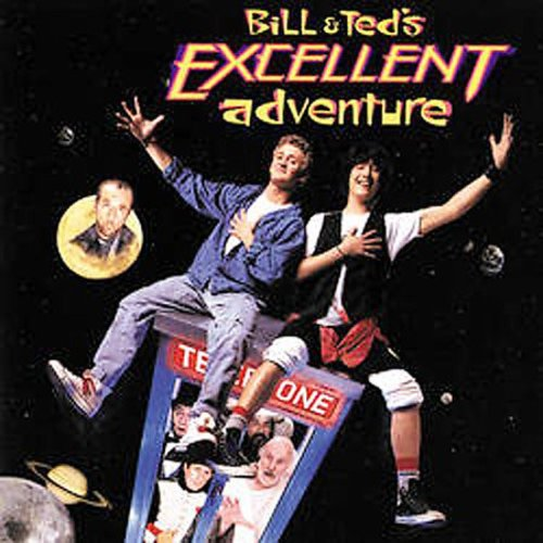 Bill & Ted's Excellent Adventure (Original Soundtrack)