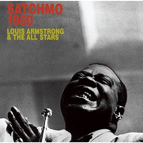 Satchmo All-Stars In 1950 [Import]