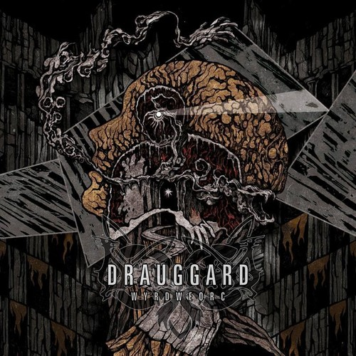 Drauggard - Wyrdweorc