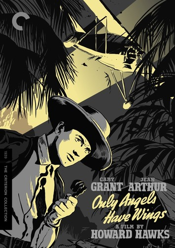 Only Angels Have Wings (Criterion Collection)