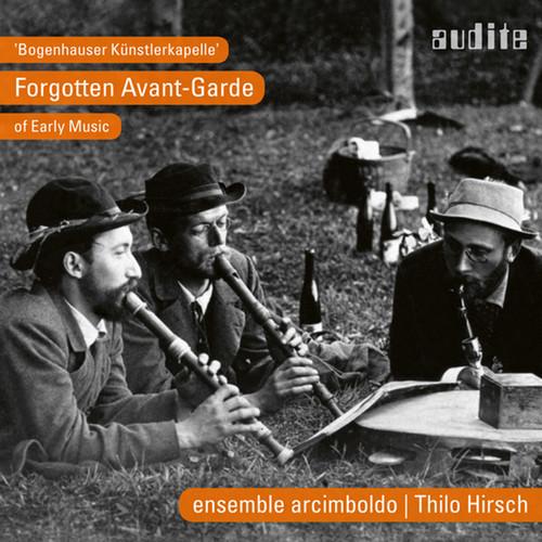 Forgotten Avant-Garde of Early Music