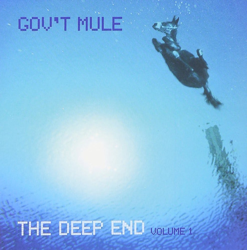 Gov't Mule-The Deep End, Vol. 1