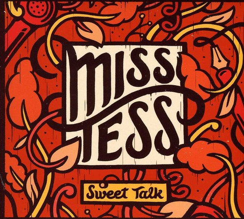 Miss Tess - Sweet Talk