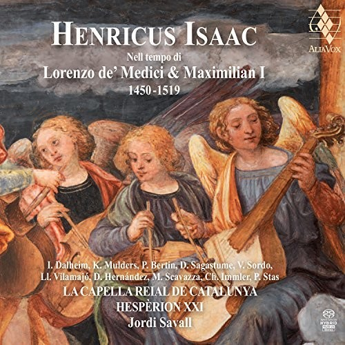 Henricus Isaac: In The Time Of Lorenzo De' Medici And Maximilian I