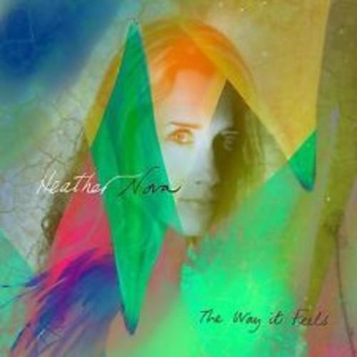Heather Nova - Way It Feels [Digipak]
