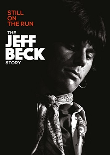Jeff Beck - Still On The Run - The Jeff Beck Story [DVD]