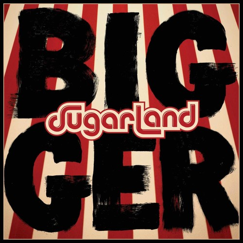 Sugarland - Bigger [LP]