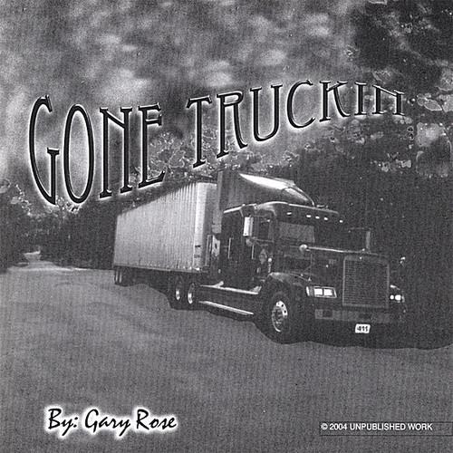 Gone Truckin