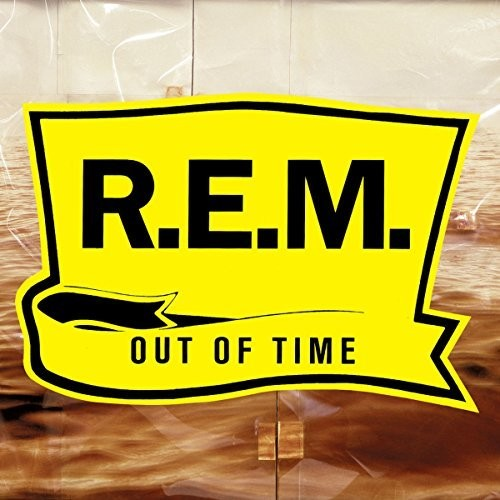 R.E.M.-Out Of Time (25th Anniversary Edition)