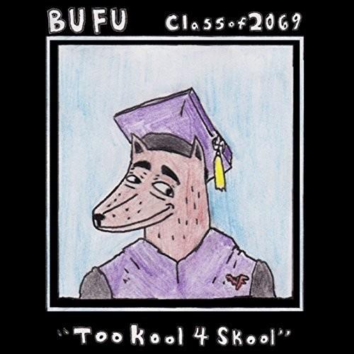 Bufu Class Of 2069 /  Various