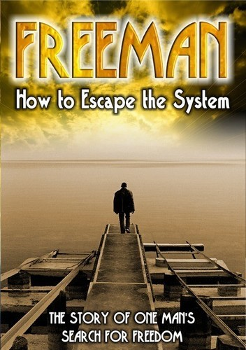 Freeman: How to Escape the System