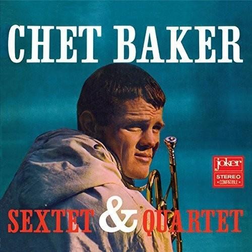 Chet Baker - Sextet & Quartet (Gate) [180 Gram] (Vv) (Spa)