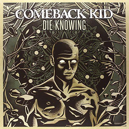 Comeback Kid - Die Knowing
