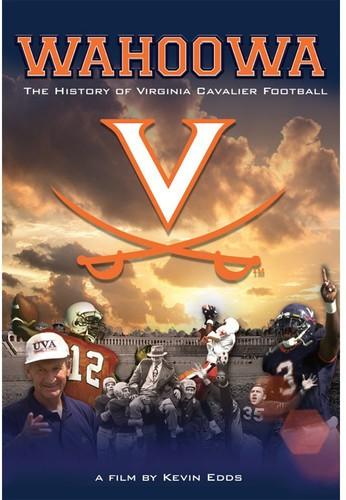 Wahoowa: The History of Virginia Cavalier Football
