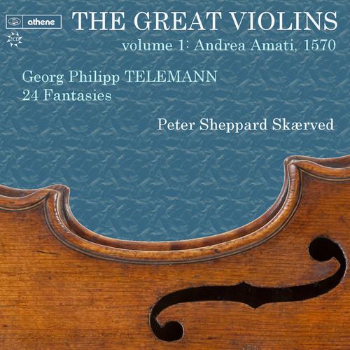 Great Violins 1 - Telemann 24 Fantasies 1570 Amati