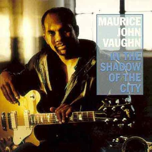 Maurice John Vaughn - In the Shadow of the City