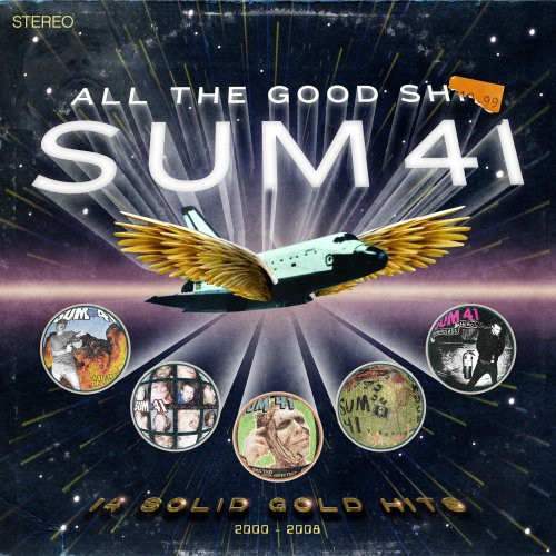 Sum 41 - All The Good Shit: 14 Solid Gold Hits 2000-2008