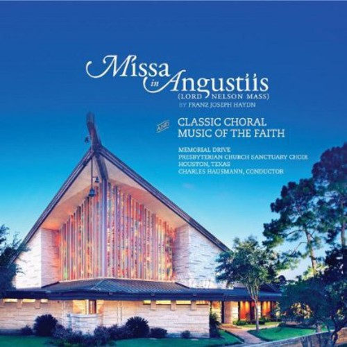 Missa in Angustiis & Classic Choral Music of the Faith