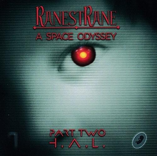 Ranestrane - Space Odyssey - Part Two H.A.L. (Ita)
