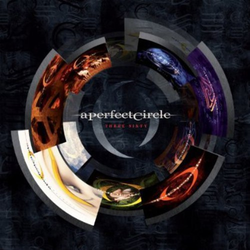 A Perfect Circle-Three Sixty [Deluxe Edition]