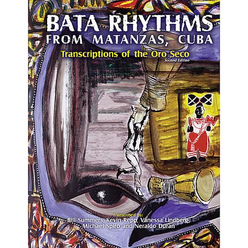 Bata Rhythms from Matanzas Cuba: Transcriptions of