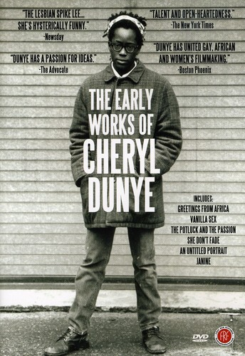 Early Works of Cheryl Dunye