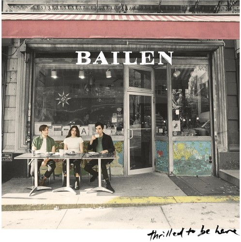 Bailen - Thrilled To Be Here [LP]