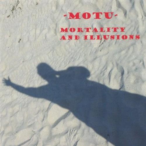 Mortality & Illusions