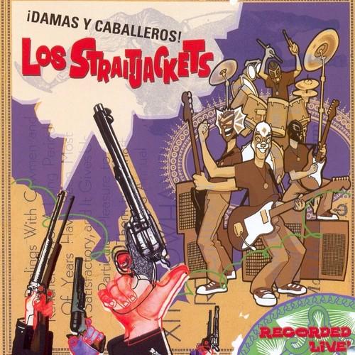 Los Straitjackets - Damas y Caballeros los Straitjackets