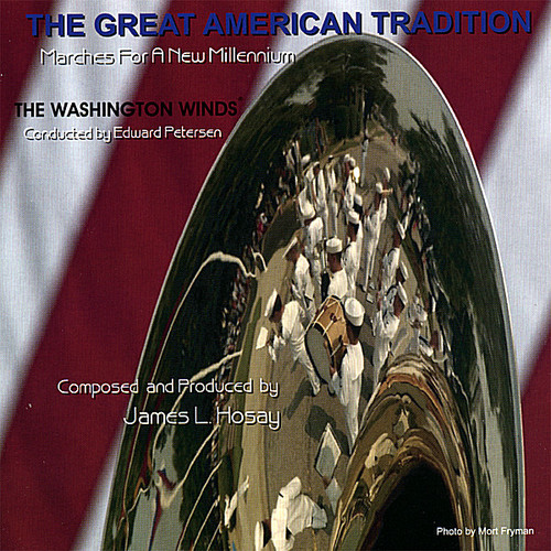 Great American Tradition: Marches New Millennium