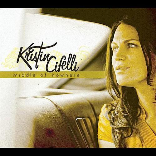 Kristin Cifelli - Middle Of Nowhere