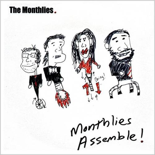 Monthlies Assemble!