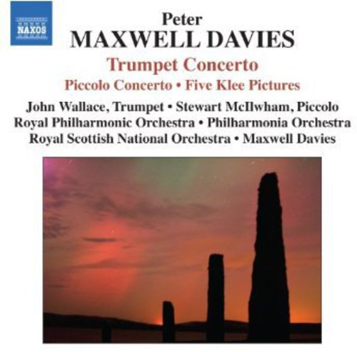 Peter Maxwell Davies - Piccolo Concerto / Trumpet Concerto